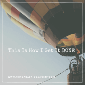 This Is How I Get It DONE Series
