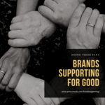 Brands Supporting For Good